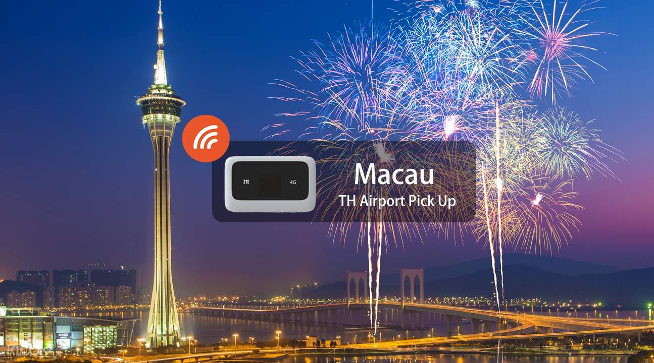 4G WiFi (TH Airport Pick Up) for macau
